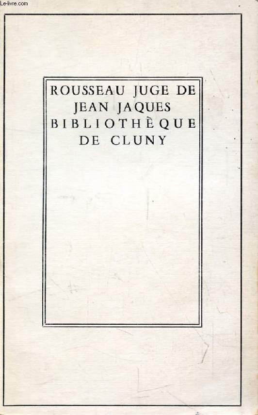 ROUSSEAU JUGE DE JEAN-JACQUES, DIALOGUES
