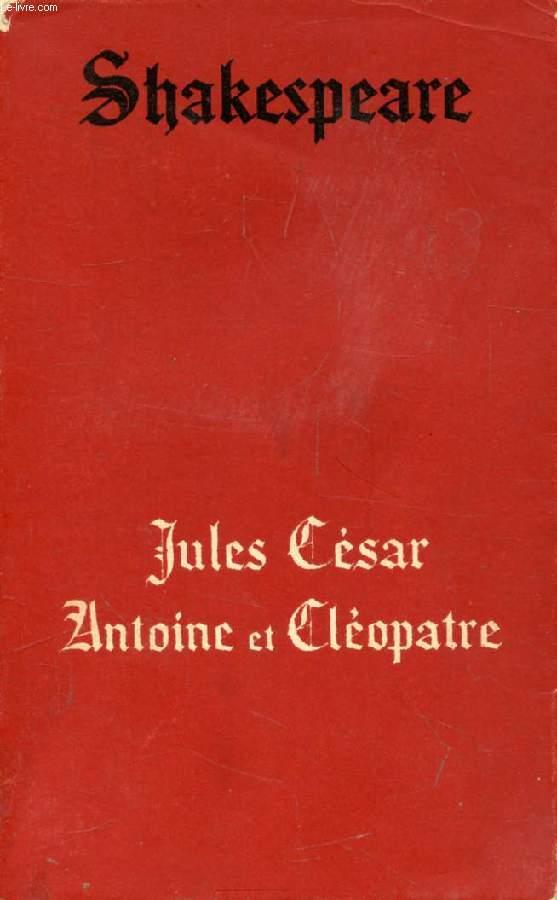 JULES CESAR, ANTOINE ET CLEOPATRE