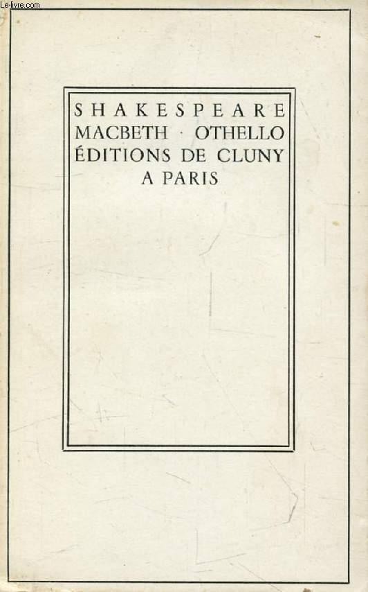 MACBETH, OTHELLO