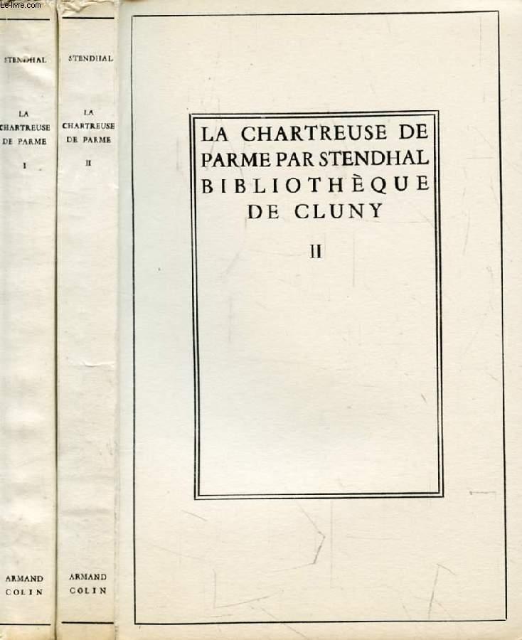 LA CHARTREUSE DE PARME, 2 TOMES