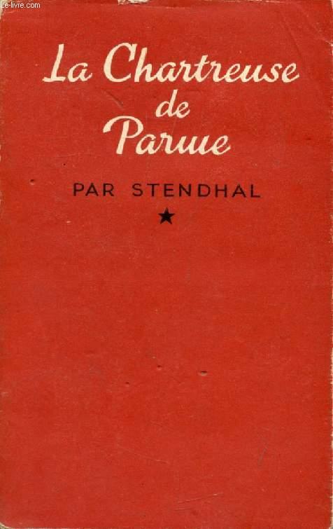 LA CHARTREUSE DE PARME, TOME I