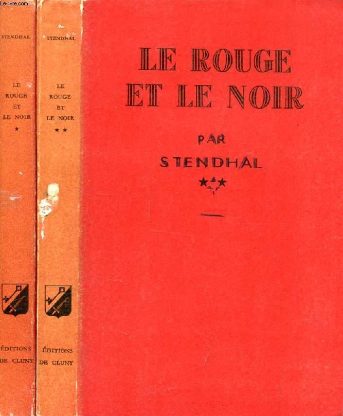 LE ROUGE ET LE NOIR, CHRONIQUE DU XIXe SIECLE, 2 TOMES