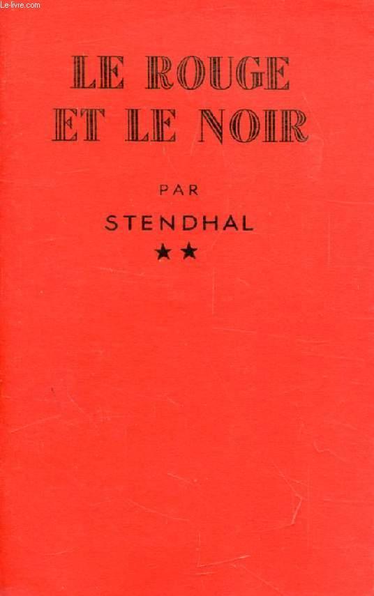 LE ROUGE ET LE NOIR, CHRONIQUE DU XIXe SIECLE, TOME II
