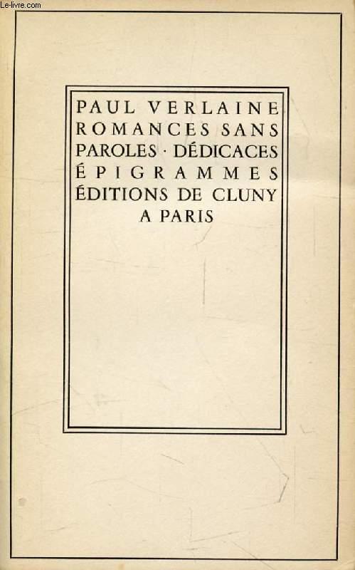 ROMANCES SANS PAROLES, DEDICACES, EPIGRAMMES