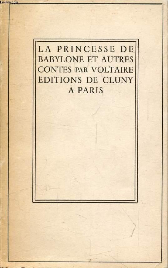 LA PRINCESSE DE BABYLONE ET AUTRES CONTES