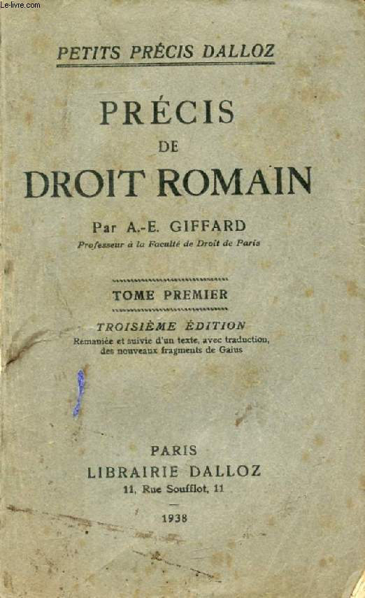 PRECIS DE DROIT ROMAIN, TOME I