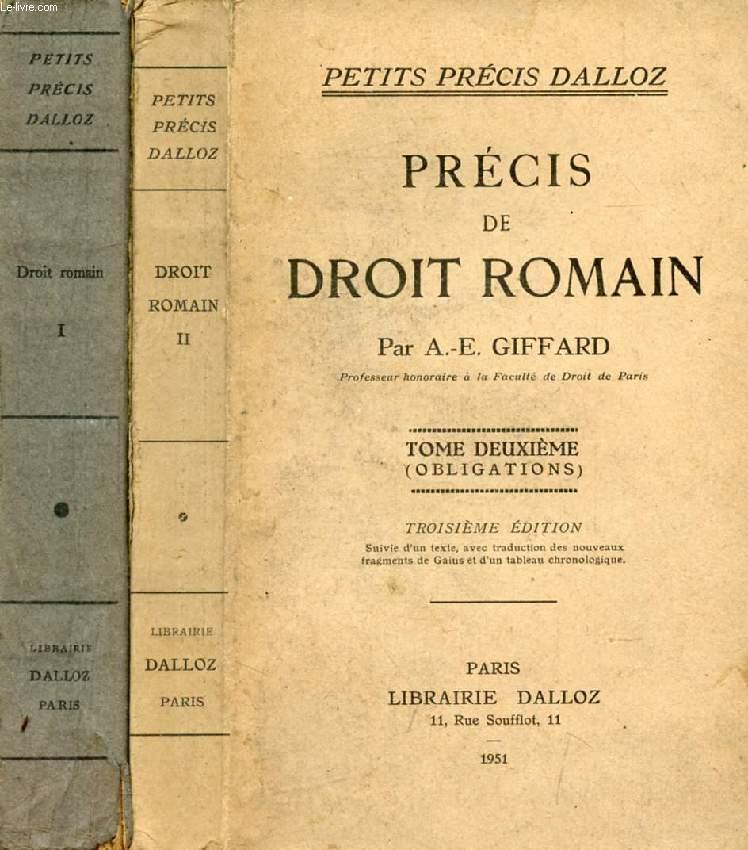 PRECIS DE DROIT ROMAIN, 2 TOMES
