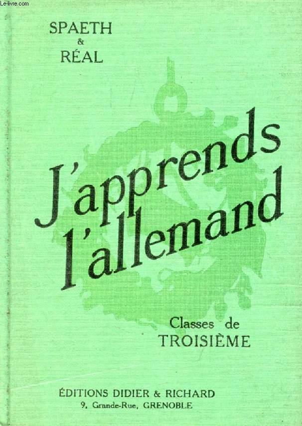 J'APPRENDS L'ALLEMAND, CLASSES DE 3e