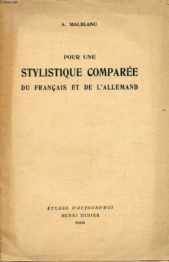 POUR UNE STYLISTIQUE COMPAREE DU FRANCAIS ET DE L'ALLEMAND, Essai de Représentation Linguistique Comparée