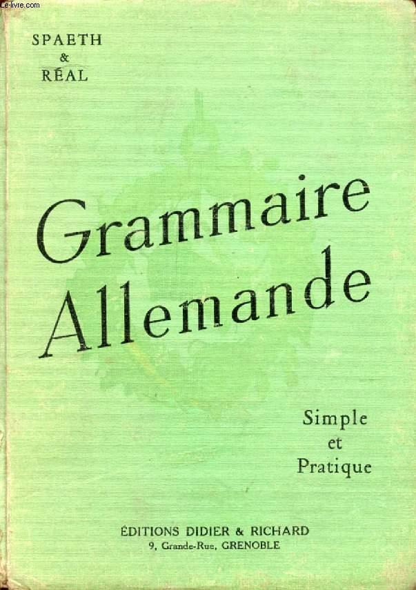 GRAMMAIRE ALLEMANDE, SIMPLE ET PRATIQUE