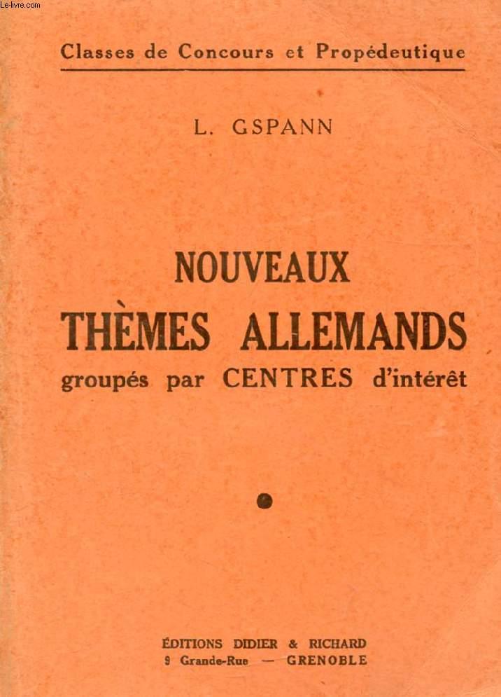 NOUVEAU CHOIX DE THEMES ALLEMANDS GROUPES PAR CENTRES D'INTERET