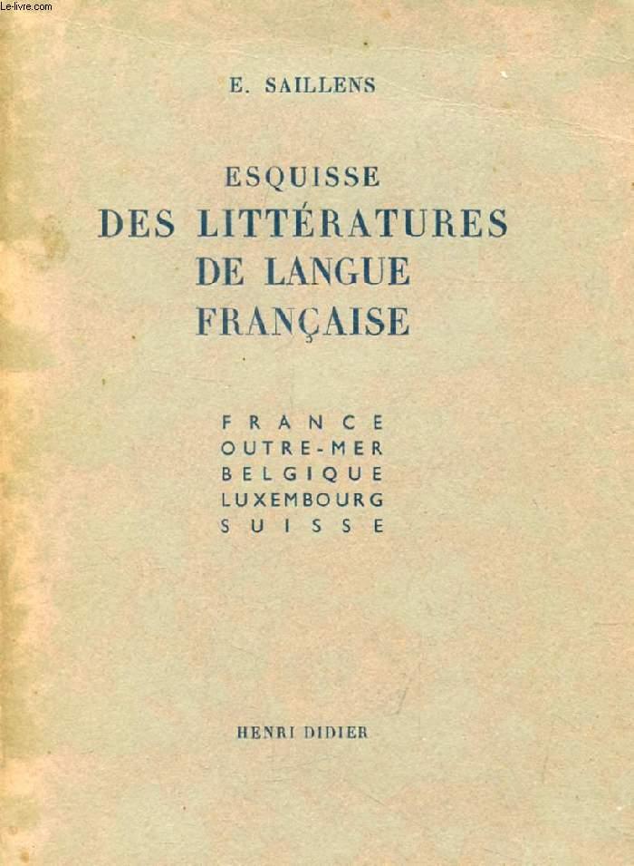 ESQUISSE DES LITTERATURES DE LANGUE FRANCAISE