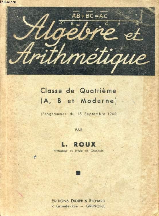 ALGEBRE ET ARITHMETIQUE, CLASSE DE 4e (A, B ET MODERNE)