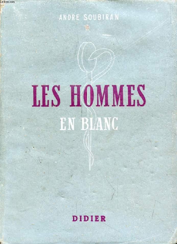 LES HOMMES EN BLANC