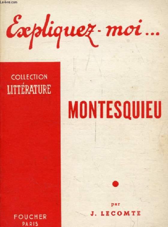 MONTESQUIEU (Expliquez-moi..., Collection Littérature)