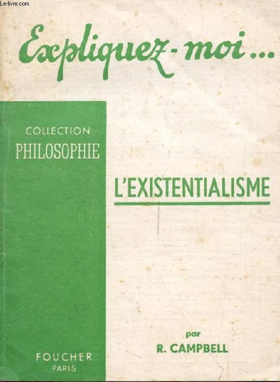 L'EXISTENTIALISME (Expliquez-moi..., Collection Philosophie)