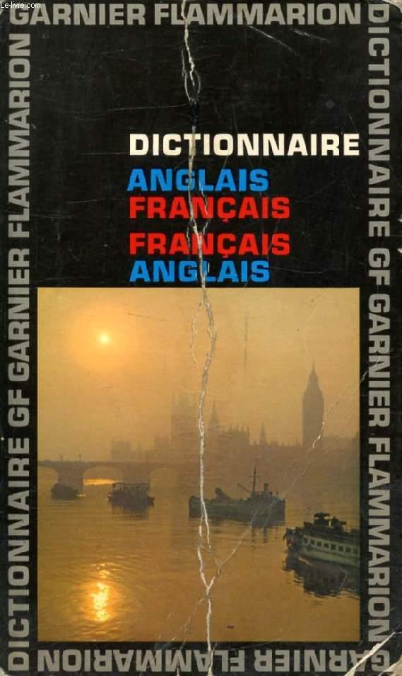 DICTIONNAIRE ANGLAIS-FRANCAIS, FRANCAIS-ANGLAIS