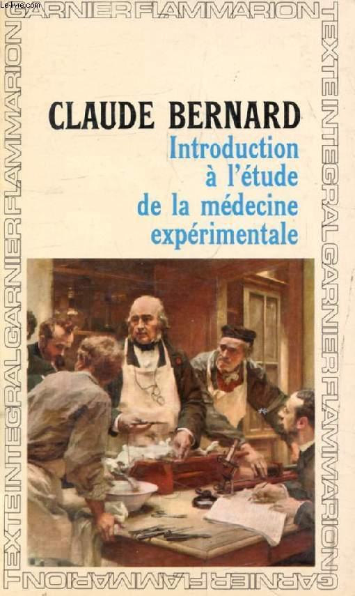 INTRODUCTION A L'ETUDE DE LA MEDECINE EXPERIMENTALE