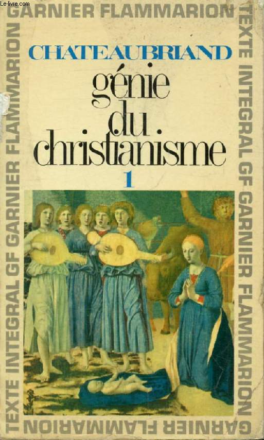GENIE DU CHRISTIANISME, TOME I
