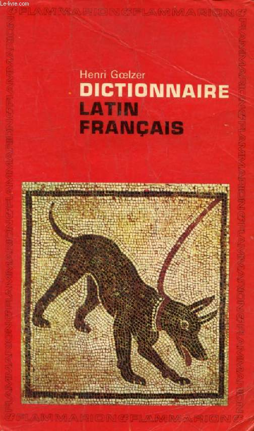 DICTIONNAIRE LATIN-FRANCAIS
