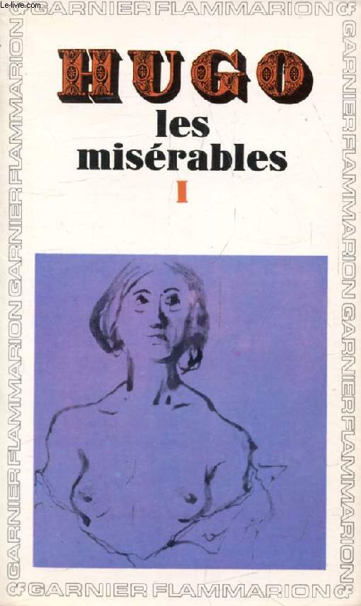 LES MISERABLES, TOME I