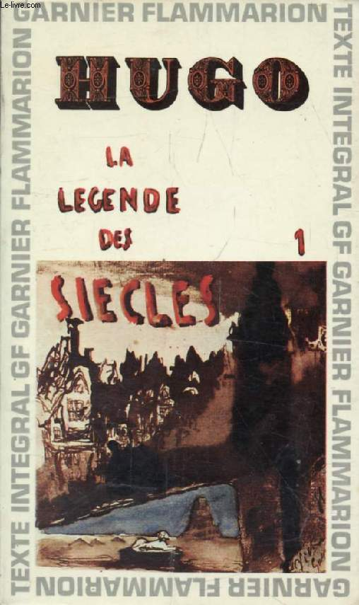 LA LEGENDE DES SIECLES, I