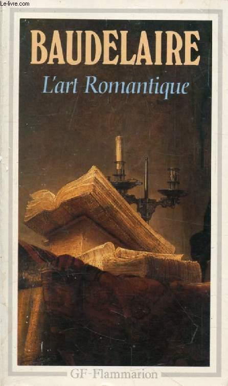 L'ART ROMANTIQUE, LITTERATURE ET MUSIQUE