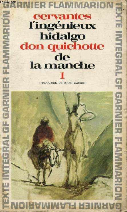 L'INGENIEUX HIDALGO DON QUICHOTTE DE LA MANCHE, TOME I