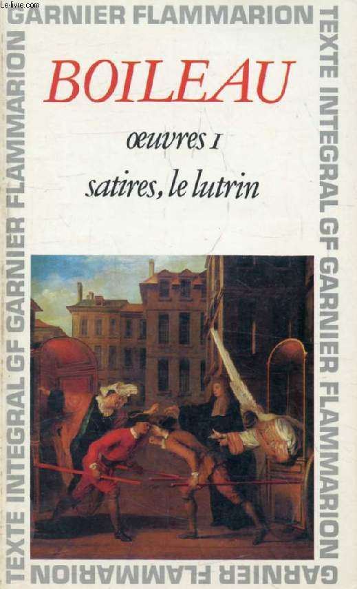 OEUVRES, I, SATIRES, LE LUTRIN