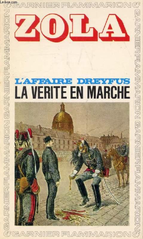L'AFFAIRE DREYFUS, LA VERITE EN MARCHE