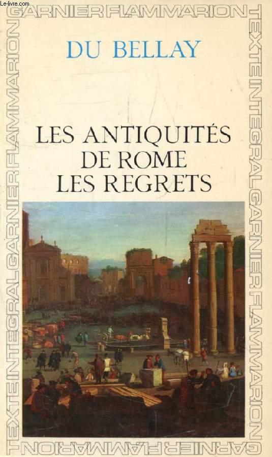 LES ANTIQUITEZ DE ROME, LES REGRETS