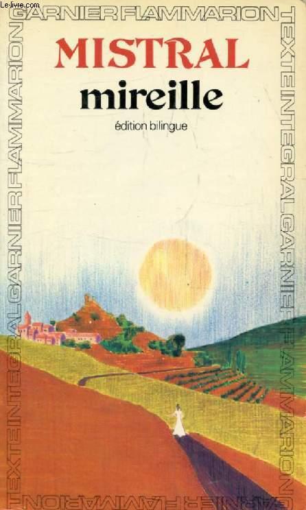 MIREILLE (Edition Bilingue)
