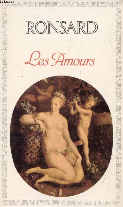 LES AMOURS (1552-1584)