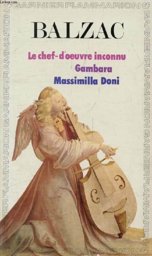 LE CHEF-D'OEUVRE INCONNU, GAMBARA, MASSIMILLA DONI