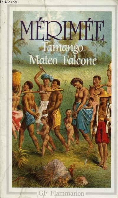 TAMANGO, MATEO FALCONE ET AUTRES NOUVELLES