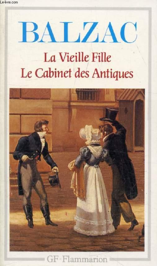 LA VIEILLE FILLE, LE CABINET DES ANTIQUES