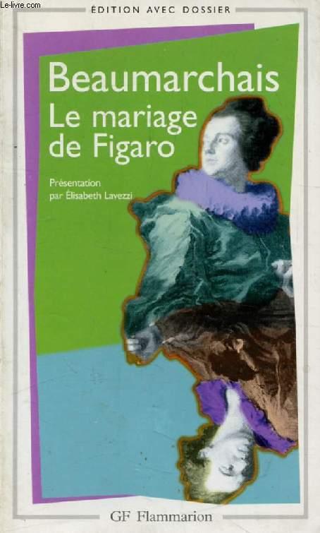 LA FOLLE JOURNEE, OU LE MARIAGE DE FIGARO