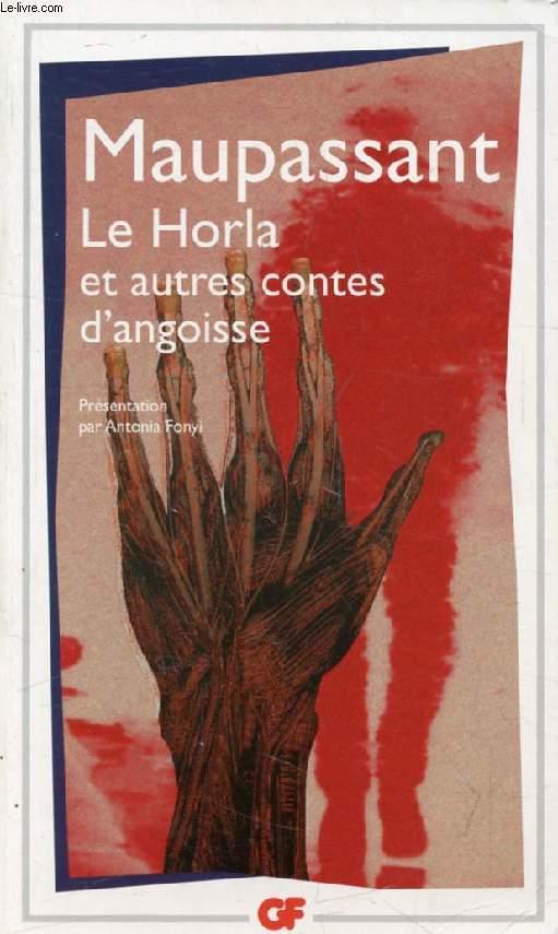 LE HORLA, ET AUTRES CONTES D'ANGOISSE