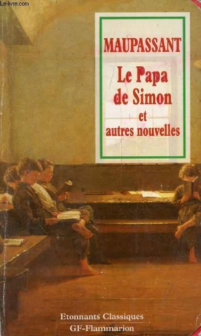 LE PAPA DE SIMON ET AUTRES NOUVELLES