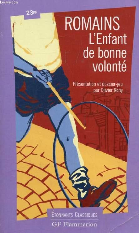 L'ENFANT DE BONNE VOLONTE, Extraits des 'Hommes de Bonne Volonté'