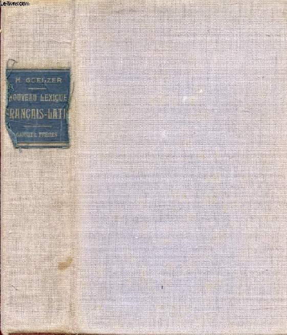 LEXIQUE FRANCAIS-LATIN, DESTINE AUX CLASSES DE GRAMMAIRE (6e, 5e, 4e)