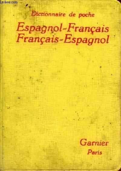 DICTIONNAIRE DE POCHE ESPAGNOL-FRANCAIS ET FRANCAIS-ESPAGNOL