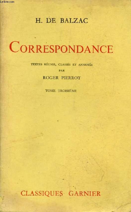 CORRESPONDANCE, TOME III (1836-1839)