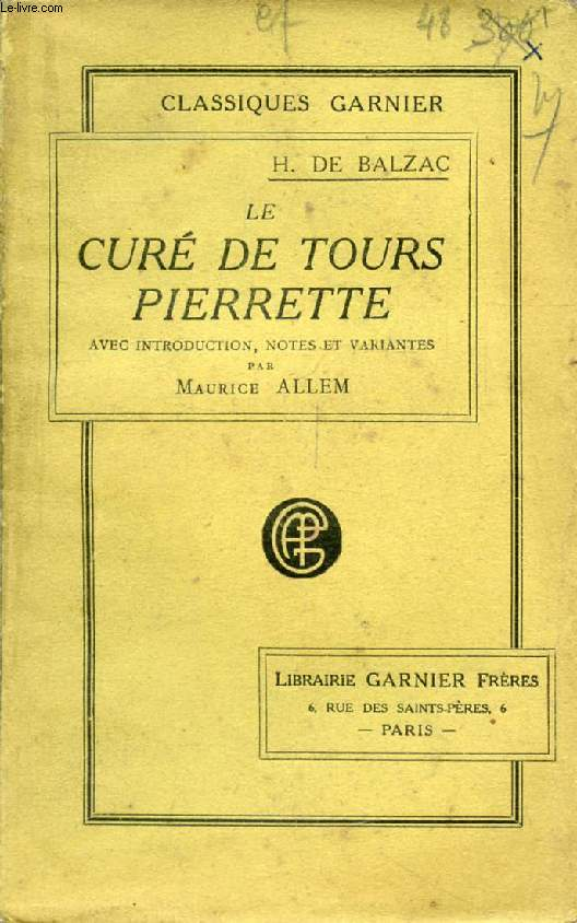 LE CURE DE TOURS, PIERRETTE