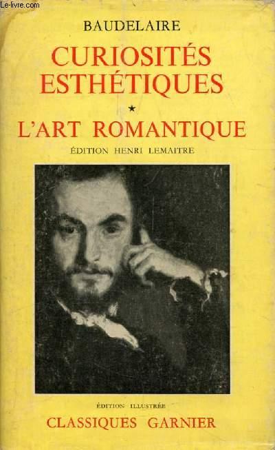 CURIOSITES ESTHETIQUES, L'ART ROMANTIQUE