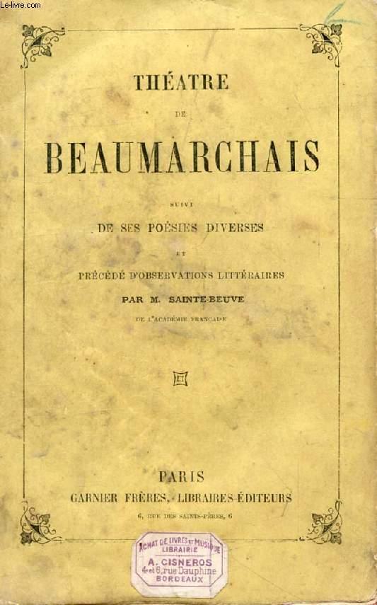 THEATRE DE BEAUMARCHAIS, Suivi de ses POESIES DIVERSES