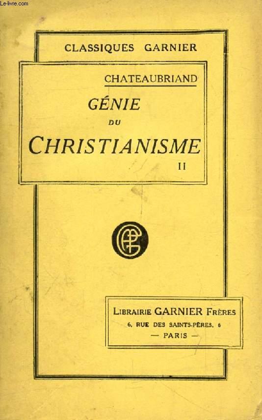 GENIE DU CHRISTIANISME, ET DEFENSE DU GENIE DU CHRISTIANISME, TOME II