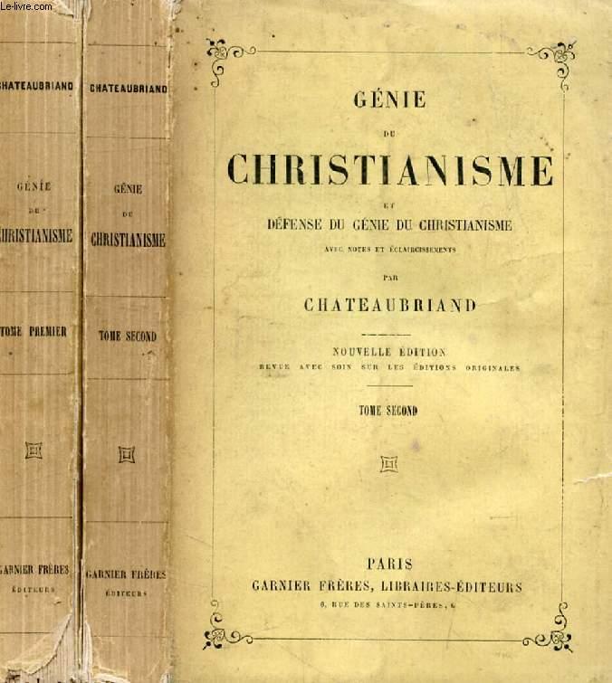 GENIE DU CHRISTIANISME, ET DEFENSE DU GENIE DU CHRISTIANISME, 2 TOMES