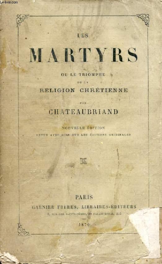 LES MARTYRS, OU LE TRIOMPHE DE LA RELIGION CHRETIENNE