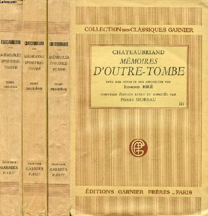 MEMOIRES D'OUTRE-TOMBE, 3 TOMES